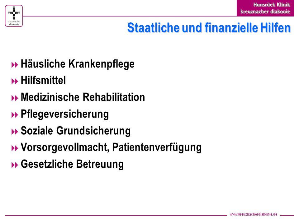 www.kreuznacherdiakonie.de Staatliche und finanzielle Hilfen Häusliche Krankenpflege Hilfsmittel Medizinische Rehabilitation Pflegeversicherung Sozial