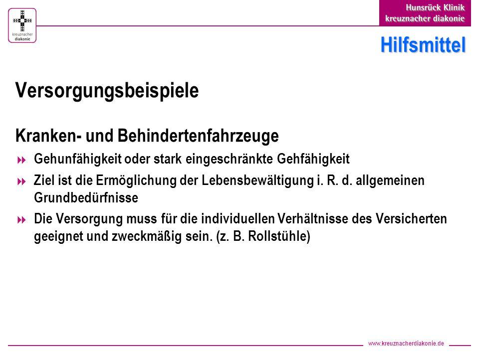 www.kreuznacherdiakonie.de Hilfsmittel Versorgungsbeispiele Kranken- und Behindertenfahrzeuge Gehunfähigkeit oder stark eingeschränkte Gehfähigkeit Zi