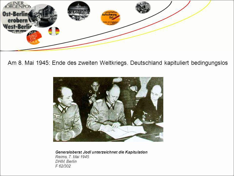 Am 8.Mai 1945: Ende des zweiten Weltkriegs.