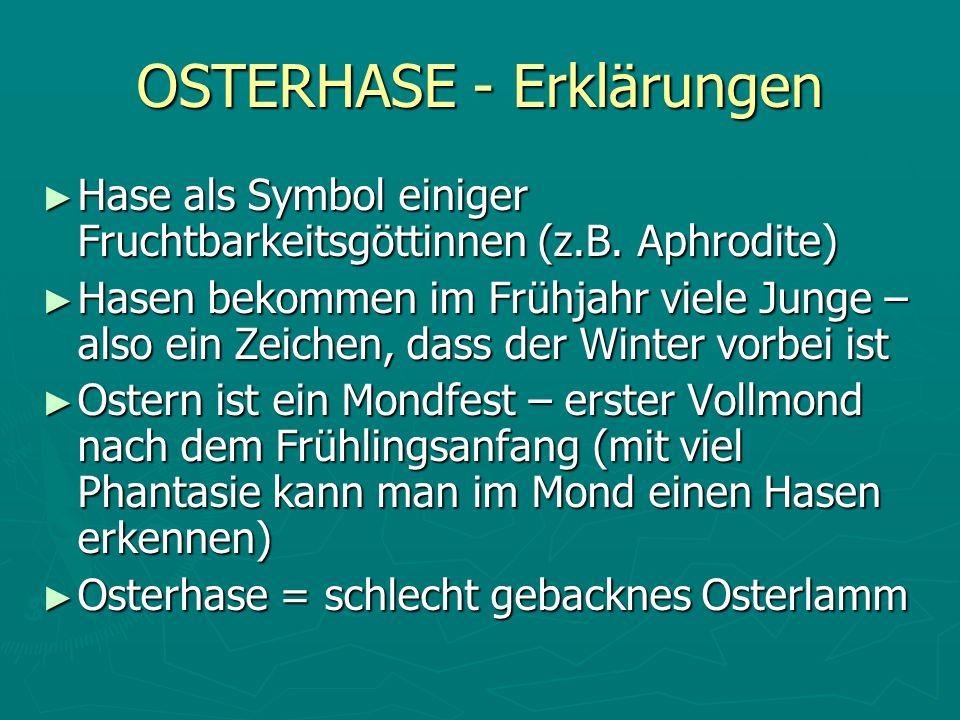 OSTERHASE - Erklärungen Hase als Symbol einiger Fruchtbarkeitsgöttinnen (z.B. Aphrodite) Hase als Symbol einiger Fruchtbarkeitsgöttinnen (z.B. Aphrodi
