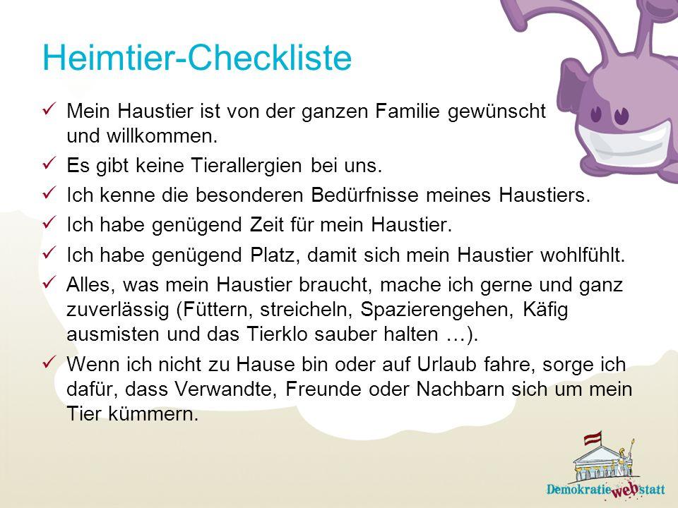 Heimtier-Checkliste Mein Haustier ist von der ganzen Familie gewünscht und willkommen.