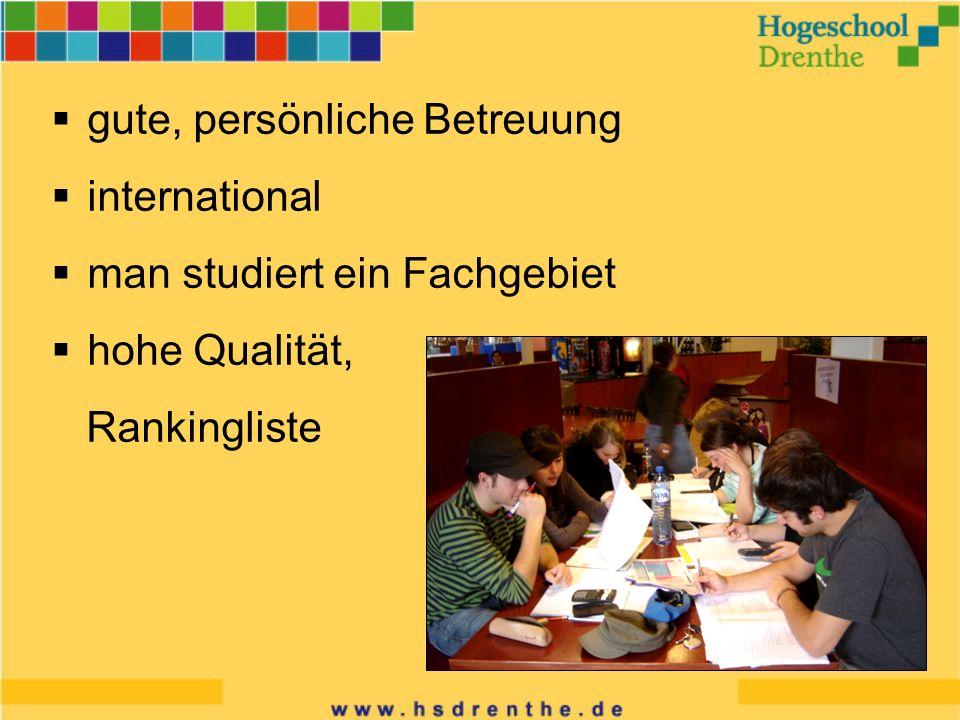 gute, persönliche Betreuung international man studiert ein Fachgebiet hohe Qualität, Rankingliste