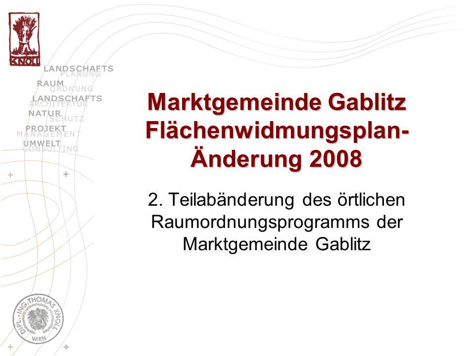 Überblick Änderungspunkte Festlegung von maximal zwei Wohneinheiten für die Widmungs- art Bauland-Wohngebiete (BW) Baulandtausch (BW) Schwester- Alfons-Maria-Gasse -> Bachgasse Umlegung Grüngürtel Gablitzbach Hauersteigstraße