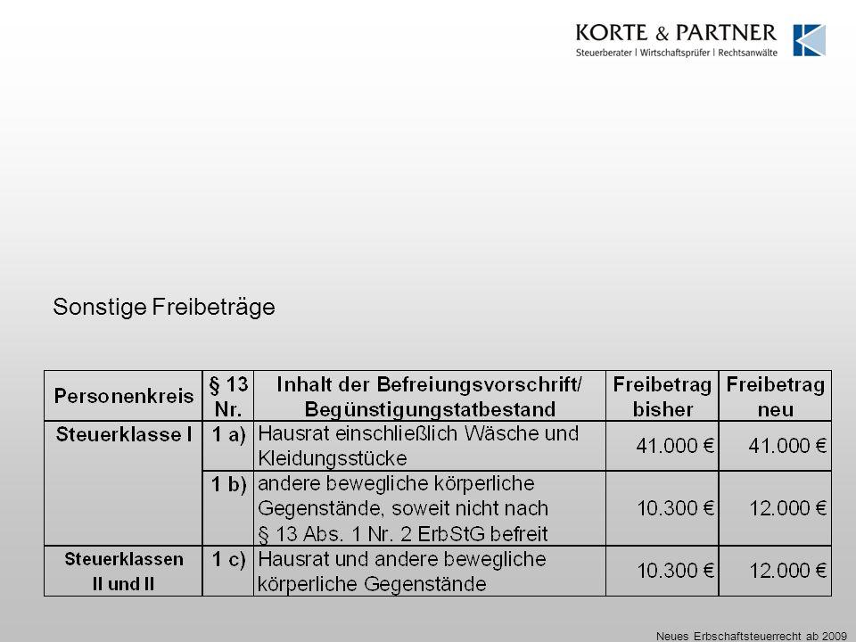 Sonstige Freibeträge Neues Erbschaftsteuerrecht ab 2009