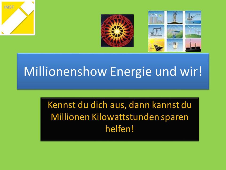 Millionenshow Energie und wir.