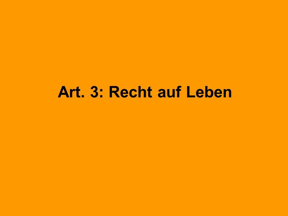 Art. 3: Recht auf Leben