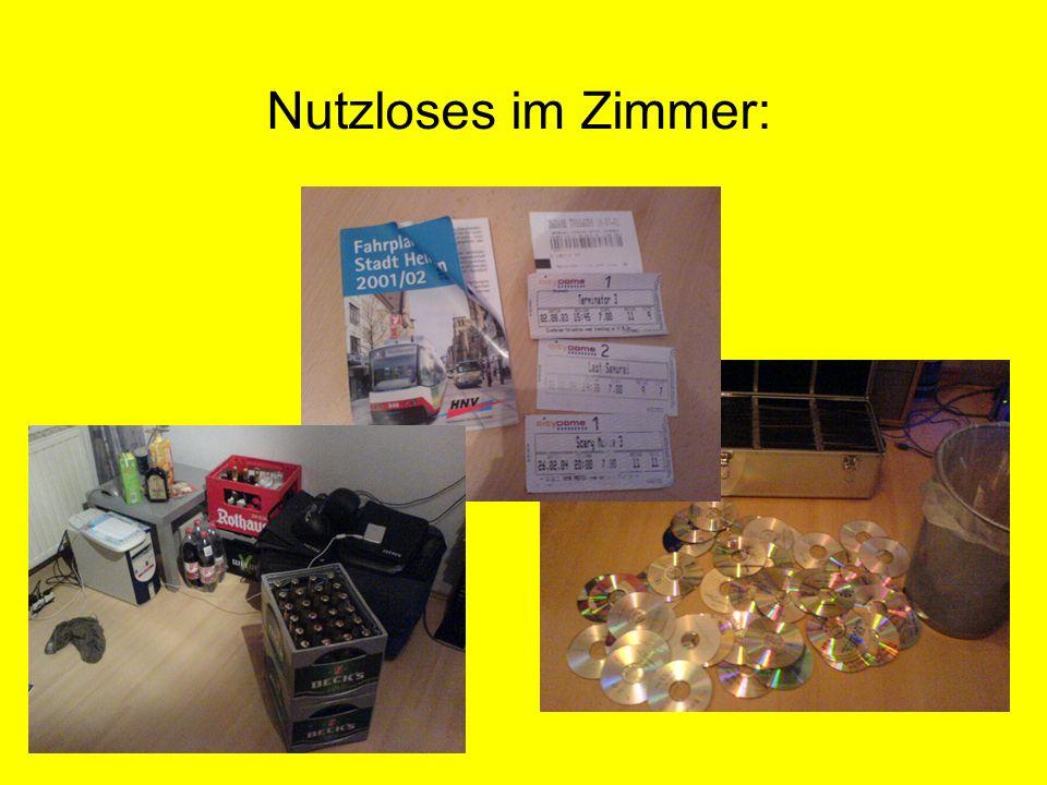 Nutzloses im Zimmer: