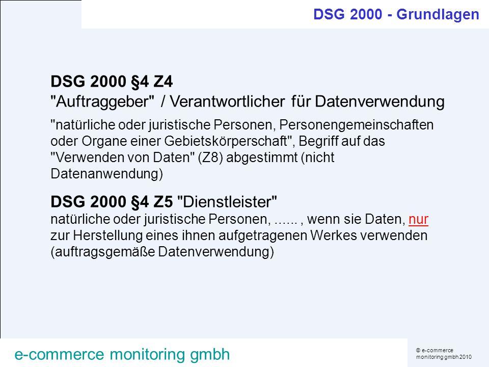 © e-commerce monitoring gmbh 2010 e-commerce monitoring gmbh DSG 2000 §4 Z4