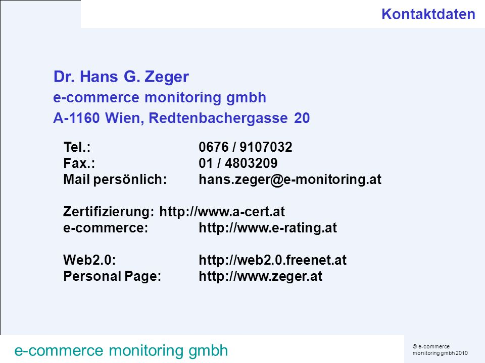 © e-commerce monitoring gmbh 2010 e-commerce monitoring gmbh Dr.