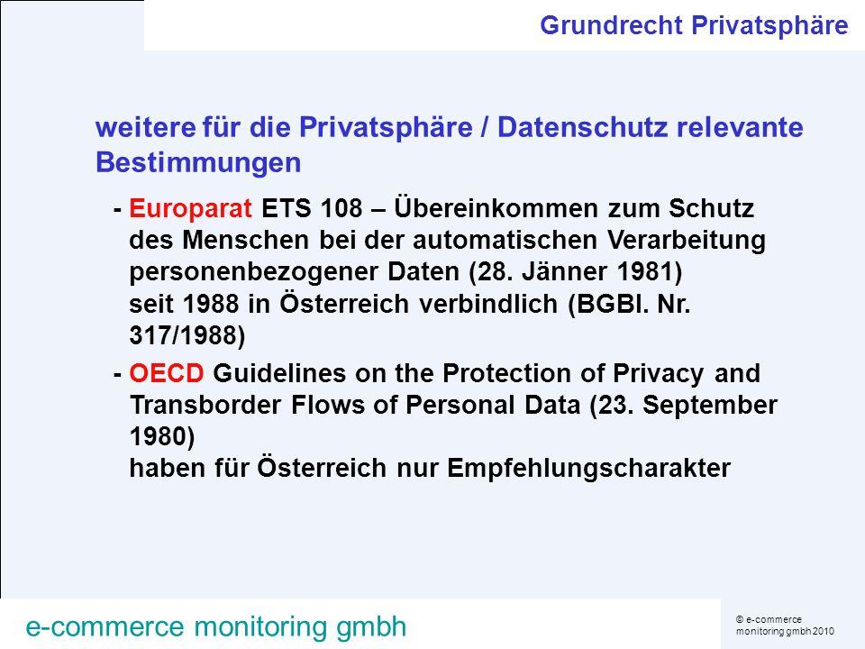 © e-commerce monitoring gmbh 2010 e-commerce monitoring gmbh Umsetzung der EU-Richtlinie Datenschutz (1995) soll Privatsphäre (Art.1 Abs.1) und Informationsaustausch (Art.1 Abs.2) sichern Art.