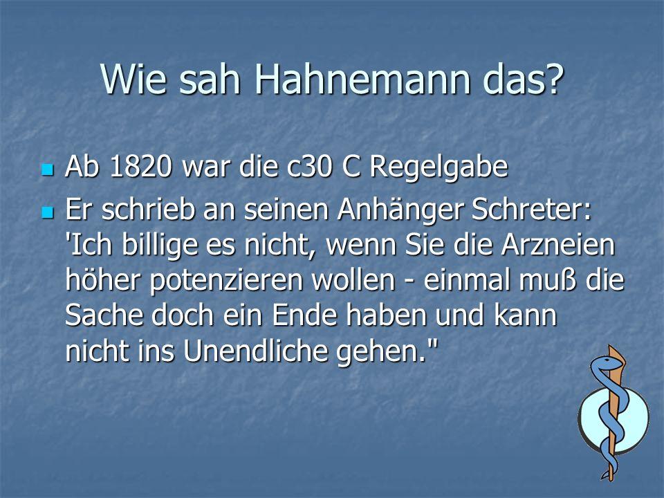 Wie sah Hahnemann das.