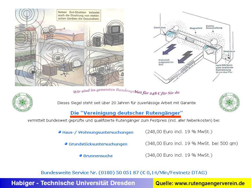 Habiger - Technische Universität Dresden Quelle: www.rutengaengerverein.de