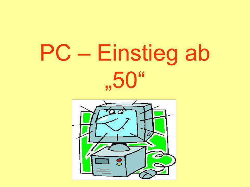PC – Einstieg ab 50