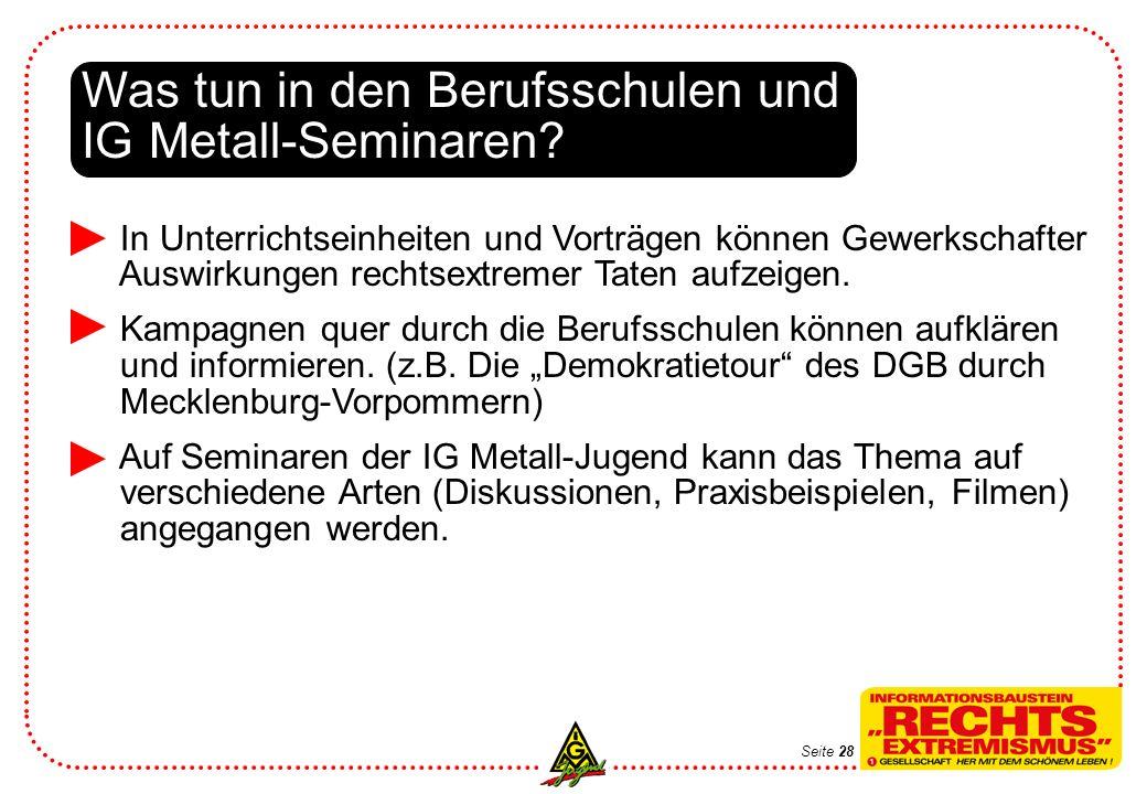 Was tun in den Berufsschulen und IG Metall-Seminaren.
