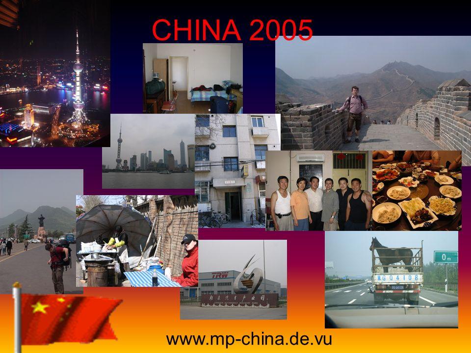 China 2005 Pascal Nick 26. Februar – 26.Juli Langfang, Provinz Hebei www.mp-china.de.vu