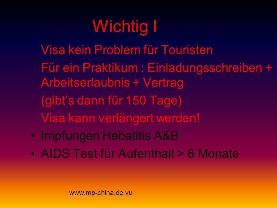 Wichtig I Visa kein Problem für Touristen Für ein Praktikum : Einladungsschreiben + Arbeitserlaubnis + Vertrag (gibts dann für 150 Tage) Visa kann verlängert werden.