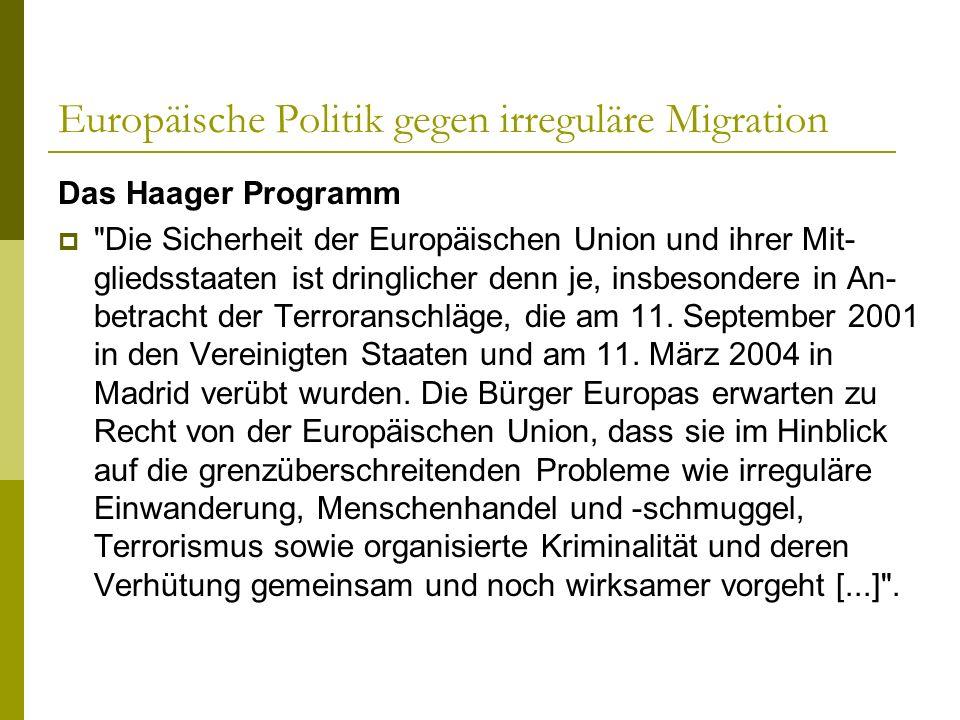 Europäische Politik gegen irreguläre Migration Das Haager Programm