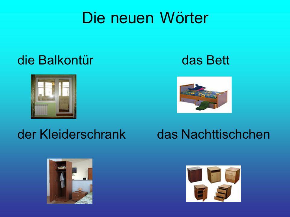 Die neuen Wörter hängen-висеть vorn-впереди gemütlich-уютный hinten-сзади unter-под neben-рядом über-над niedrig-низкий links-лево breit-широкий rechts-право schmal-узкий hell-светлый dunkel-темный
