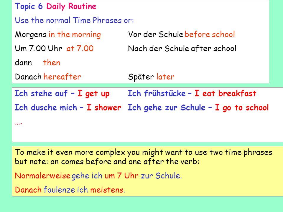 Write sentences to represent each of the pictures below. Use the example to help you. Beispiel: 07.30 Um halb acht wache ich auf. Ich wache um halb ac
