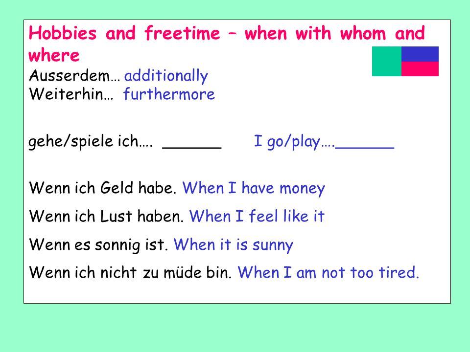 Use these say how MUCH …. Eg how …. 1 sehr2 ziemlich veryquite/rather 3 nicht4 gar nicht notnot at all 5 nicht sehr6 wirklich not veryreally 7 ein bis