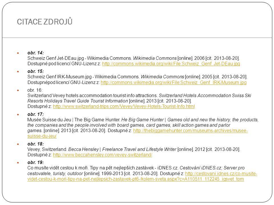 obr. 14: Schweiz Genf Jet-DEau.jpg - Wikimedia Commons. Wikimedia Commons [online]. 2006 [cit. 2013-08-20]. Dostupné pod licencí GNU-Lizenz z: http://