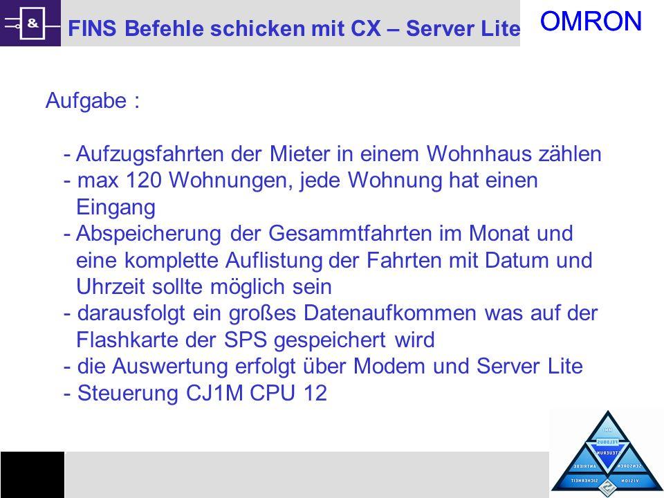 OMRON 2 Probleme bei der Verwirklichung Flashkarte über Server Lite auslesen, es gibt keine fertige Funktion dafür, sie muß mit FINS Befehlen ausgelesen werden Ab der CX Server Lite Version 1.1 ist es möglich FINS Befehle zu Senden und Empfangen mit RawFins SPS sollte FINS fähig sein (CQM1 ist es nicht ) Zusammenstellung der Befehlsketten und Auswerten der Antworten Abschalten der Fehlermeldungen durch die Comms1 Controlle Probleme mit der Typzuweisung bei Variablen in VBA Beschreibung wie man auf das Root Directory der Flashkarte zugreift fehlte in Handbüchern Wird die Display Komponente verwendet funktioniert die Hex - Umwandlung von VBA nicht mehr
