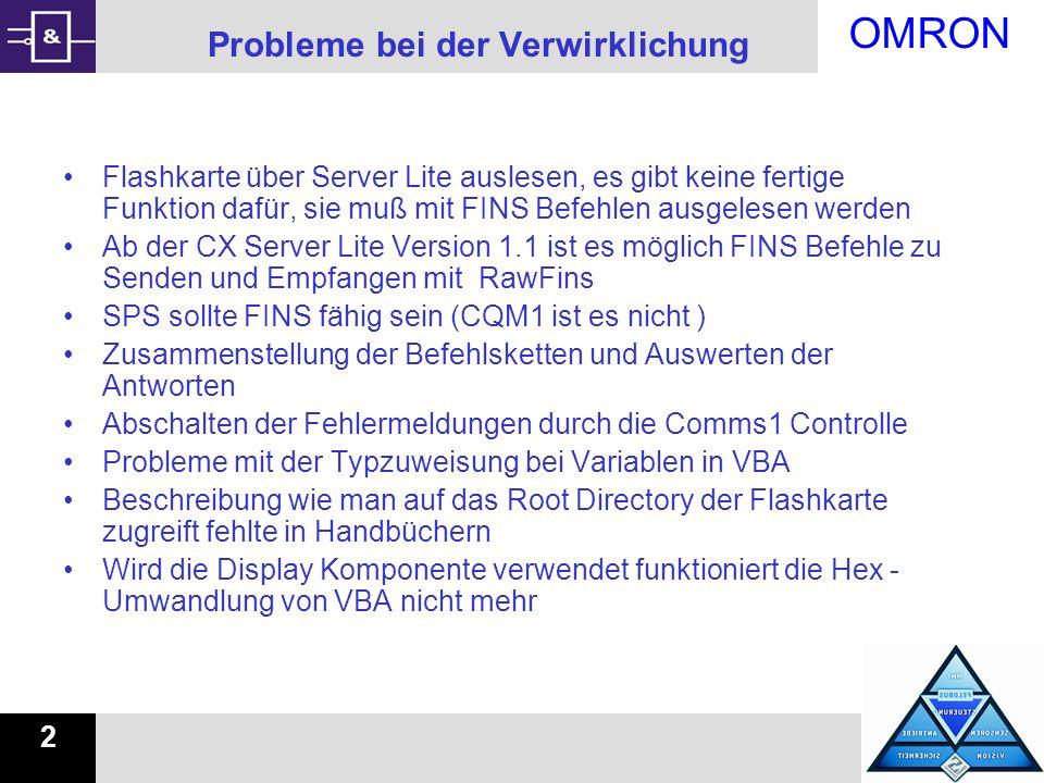 OMRON 2 Probleme bei der Verwirklichung Flashkarte über Server Lite auslesen, es gibt keine fertige Funktion dafür, sie muß mit FINS Befehlen ausgeles