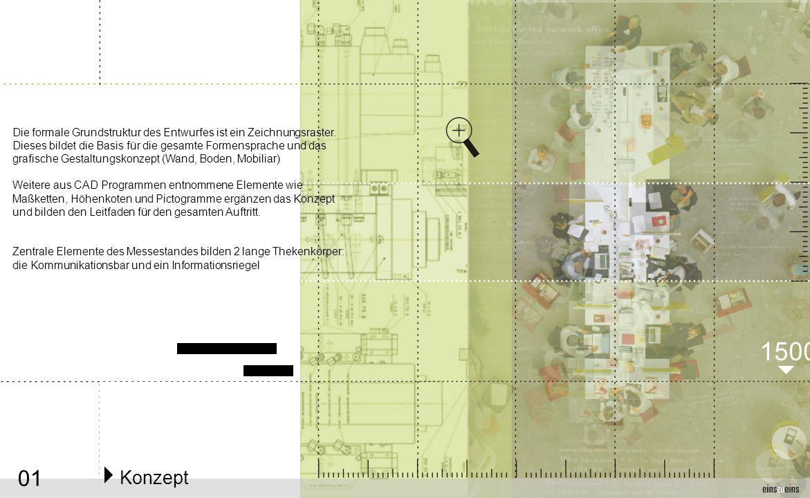 01 1500 Konzept Die formale Grundstruktur des Entwurfes ist ein Zeichnungsraster.