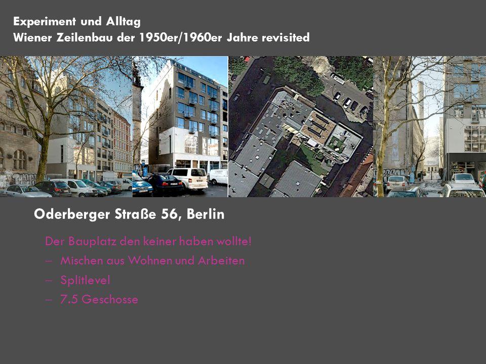 Der Bauplatz den keiner haben wollte! Mischen aus Wohnen und Arbeiten Splitlevel 7.5 Geschosse Oderberger Straße 56, Berlin Experiment und Alltag Wien