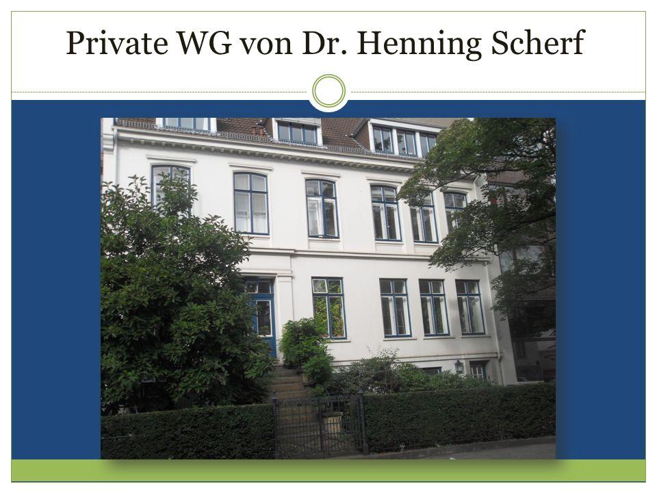 Private WG von Dr. Henning Scherf