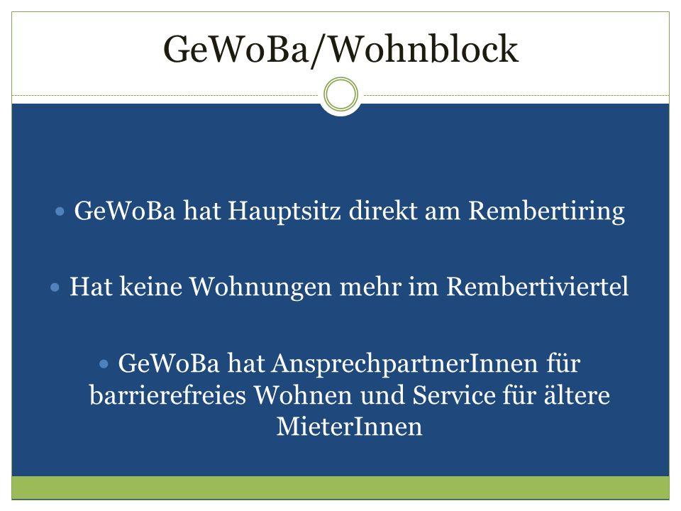 GeWoBa/Wohnblock GeWoBa hat Hauptsitz direkt am Rembertiring Hat keine Wohnungen mehr im Rembertiviertel GeWoBa hat AnsprechpartnerInnen für barrieref