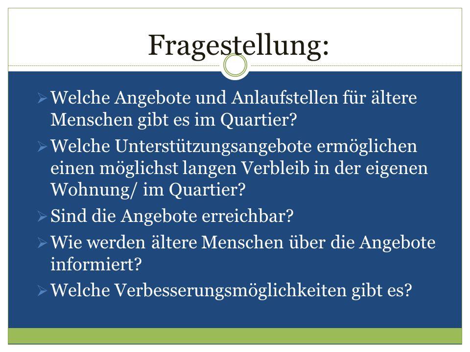 Die Arbeitsgruppen: 1.Bevölkerungsstruktur/ Politik/ Stadtteilentwicklung 2.