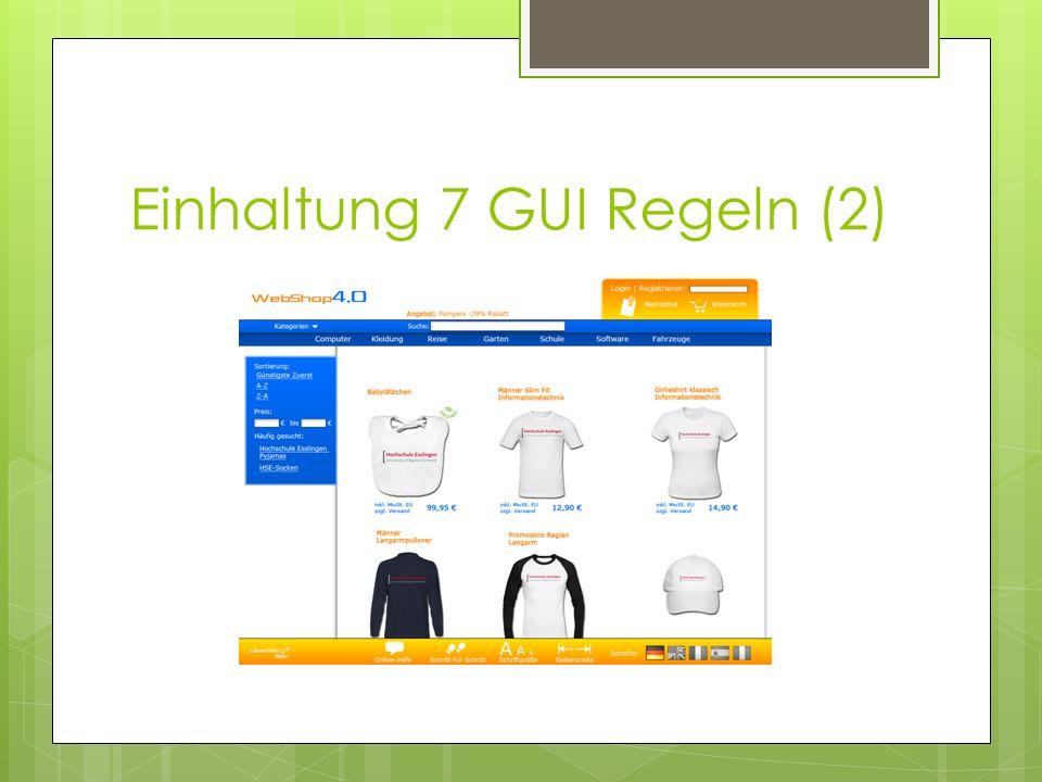 Einhaltung 7 GUI Regeln (2)