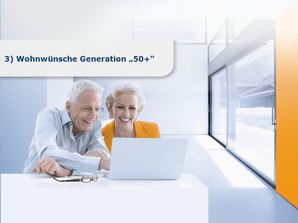 www.immobilienscout24.de 3) Wohnwünsche Generation 50+