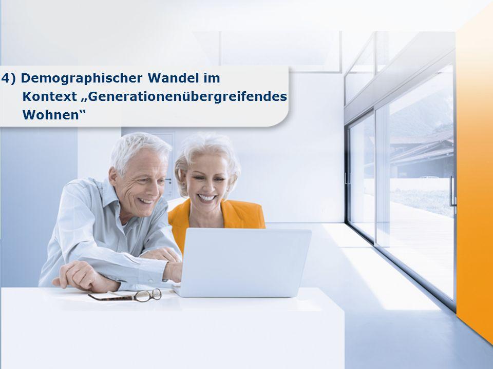 www.immobilienscout24.de 4) Demographischer Wandel im Kontext Generationenübergreifendes Wohnen