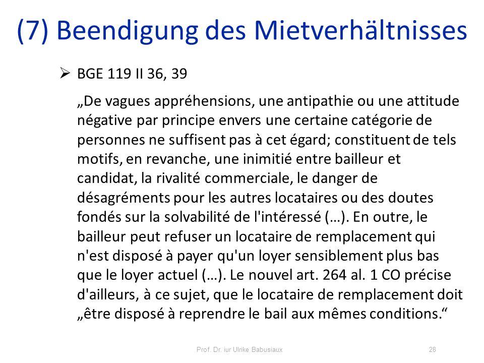 Prof. Dr. iur Ulrike Babusiaux28 BGE 119 II 36, 39 De vagues appréhensions, une antipathie ou une attitude négative par principe envers une certaine c