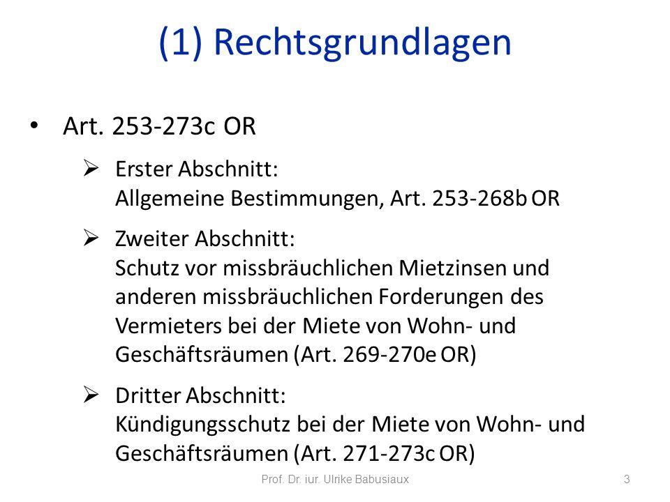 Art. 253-273c OR Erster Abschnitt: Allgemeine Bestimmungen, Art. 253-268b OR Zweiter Abschnitt: Schutz vor missbräuchlichen Mietzinsen und anderen mis