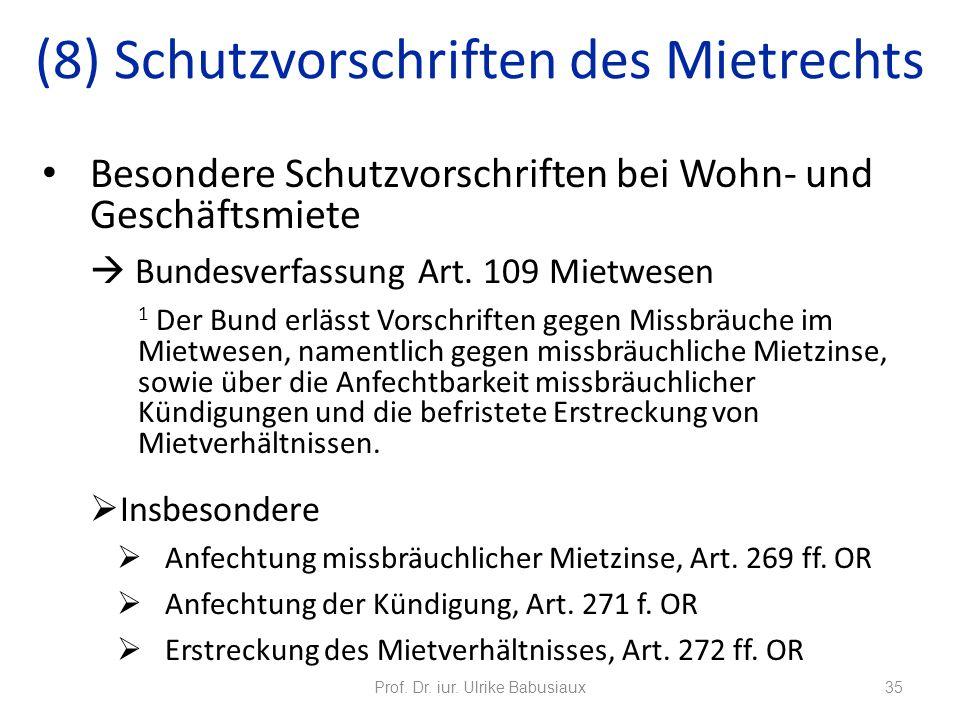 Besondere Schutzvorschriften bei Wohn- und Geschäftsmiete Bundesverfassung Art. 109 Mietwesen 1 Der Bund erlässt Vorschriften gegen Missbräuche im Mie