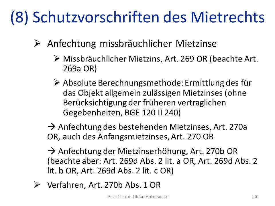 Anfechtung missbräuchlicher Mietzinse Missbräuchlicher Mietzins, Art. 269 OR (beachte Art. 269a OR) Absolute Berechnungsmethode: Ermittlung des für da
