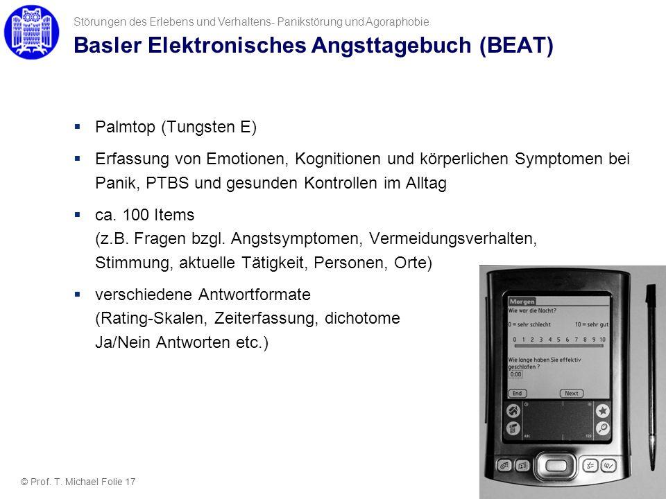 Basler Elektronisches Angsttagebuch (BEAT) Palmtop (Tungsten E) Erfassung von Emotionen, Kognitionen und körperlichen Symptomen bei Panik, PTBS und ge