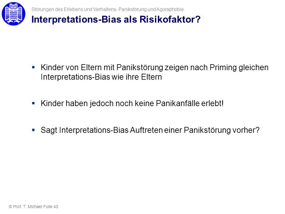 Interpretations-Bias als Risikofaktor? Kinder von Eltern mit Panikstörung zeigen nach Priming gleichen Interpretations-Bias wie ihre Eltern Kinder hab