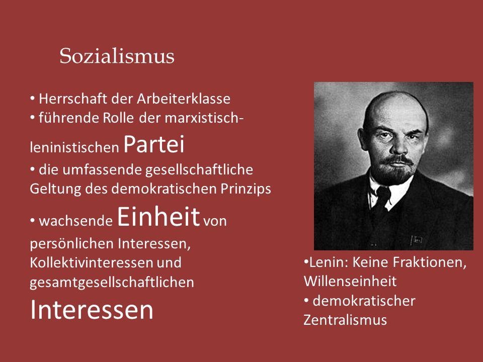 Herrschaft der Arbeiterklasse führende Rolle der marxistisch- leninistischen Partei die umfassende gesellschaftliche Geltung des demokratischen Prinzi