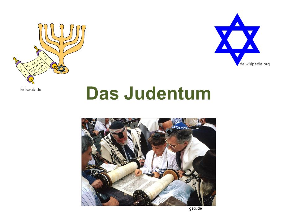 Das Judentum kidsweb.de geo.de de.wikipedia.org