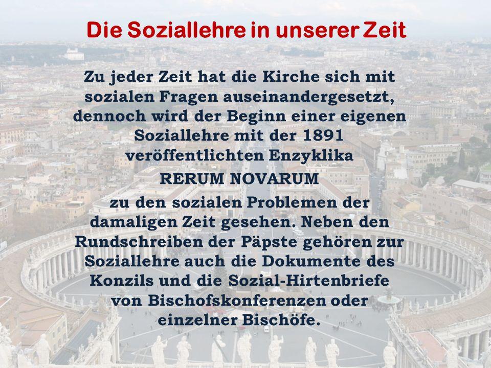 Entfaltung der sozialen Botschaft: Entstehung – Träger - Inhalte 1.