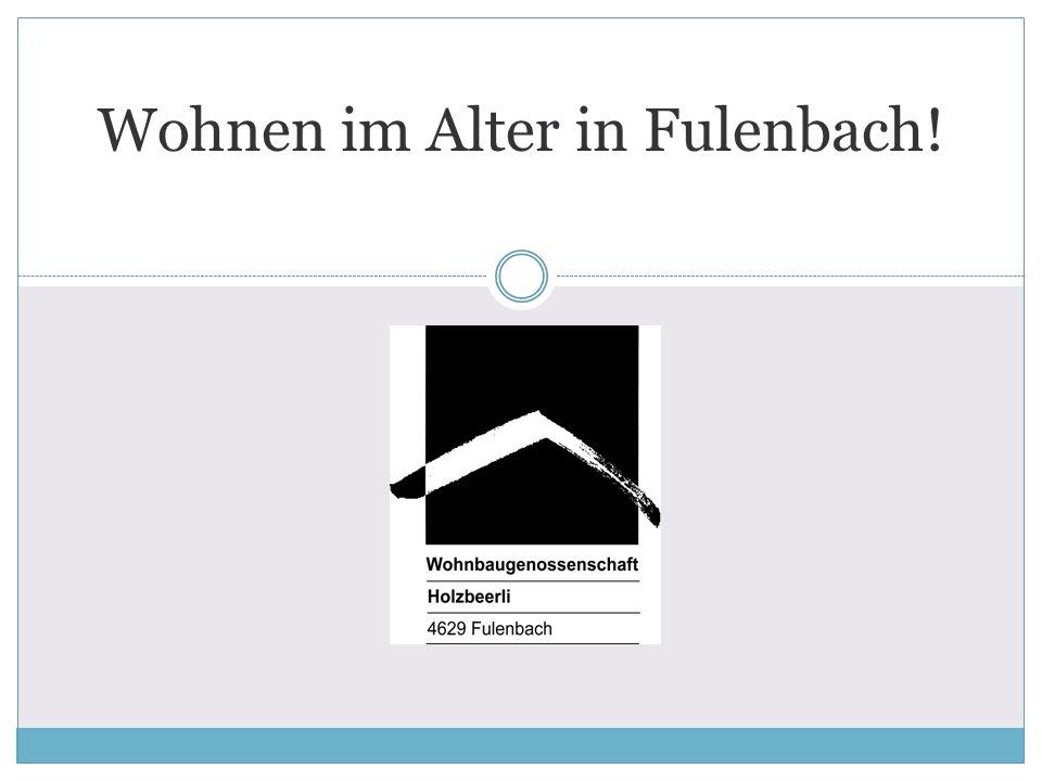 L Wohnen im Alter in Fulenbach!