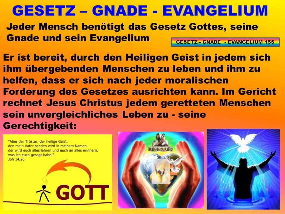 Er ist bereit, durch den Heiligen Geist in jedem sich ihm übergebenden Menschen zu leben und ihm zu helfen, dass er sich nach jeder moralischen Forderung des Gesetzes ausrichten kann.
