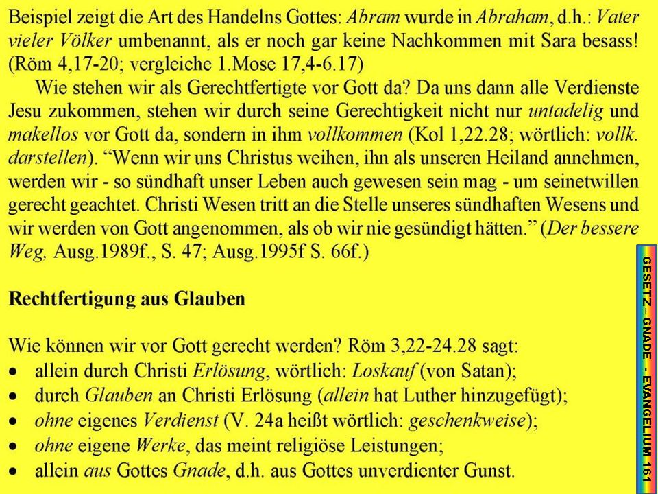 GESETZ – GNADE - EVANGELIUM 161