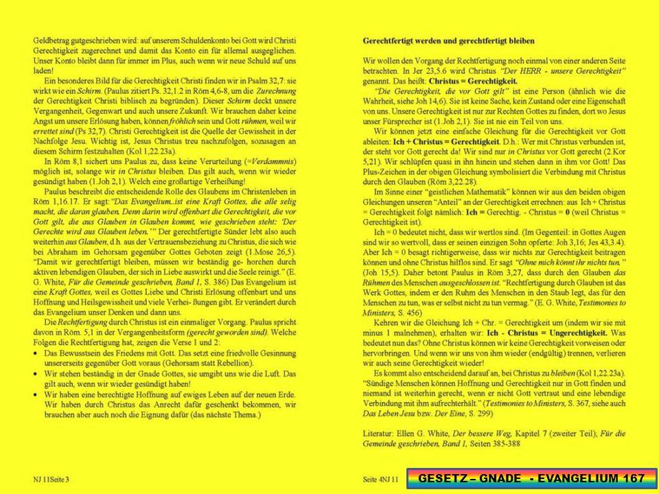 GESETZ – GNADE - EVANGELIUM 167