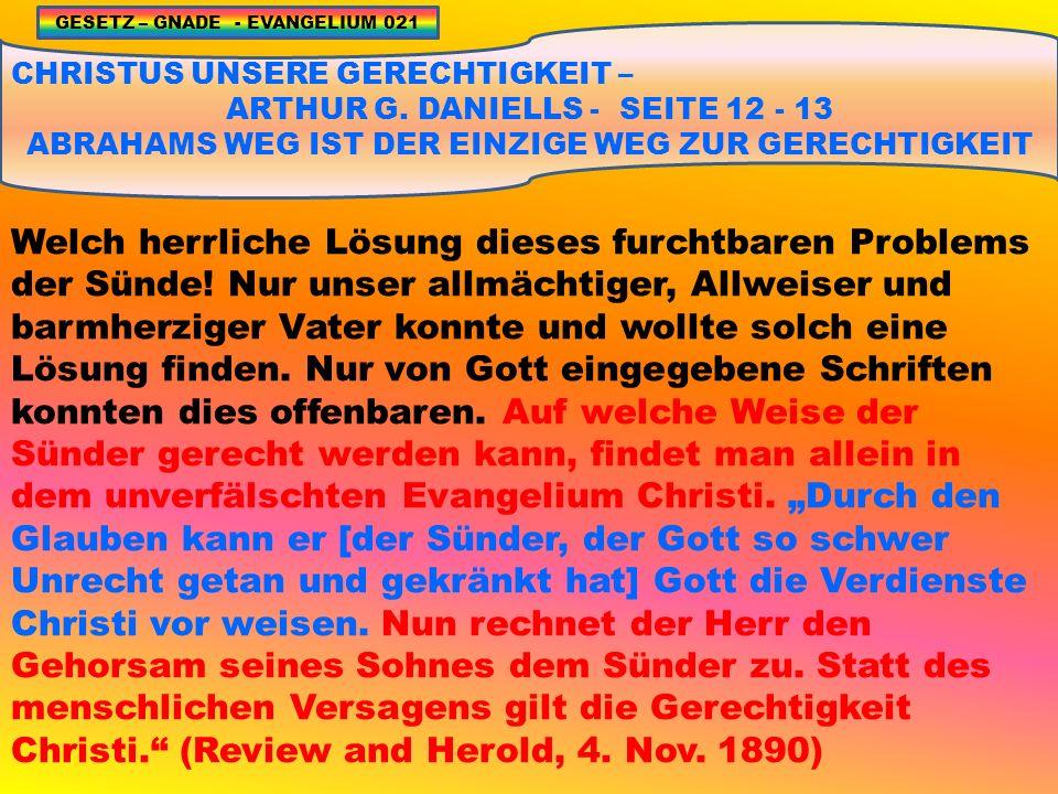 CHRISTUS UNSERE GERECHTIGKEIT – ARTHUR G.