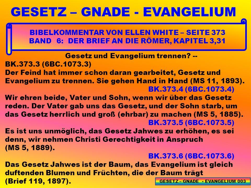 DIE FRUCHT DES GEISTES HEILIGTUM 02 – GESETZ 27 GESETZ – GNADE - EVANGELIUM 204